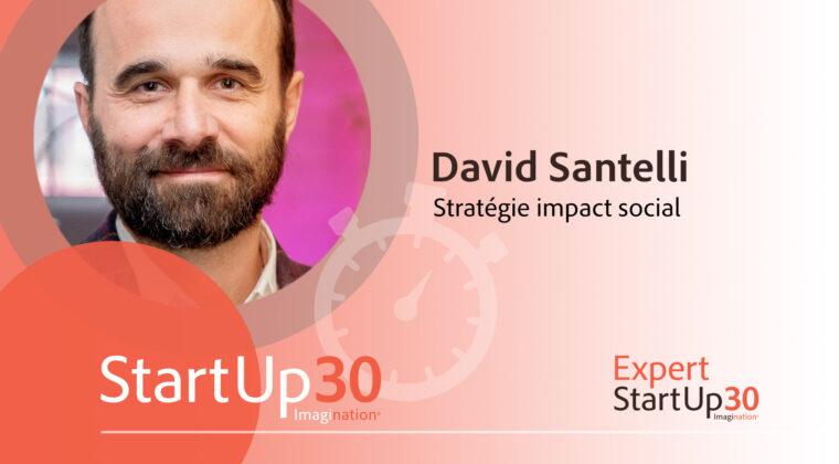 David Santelli - StartUp30