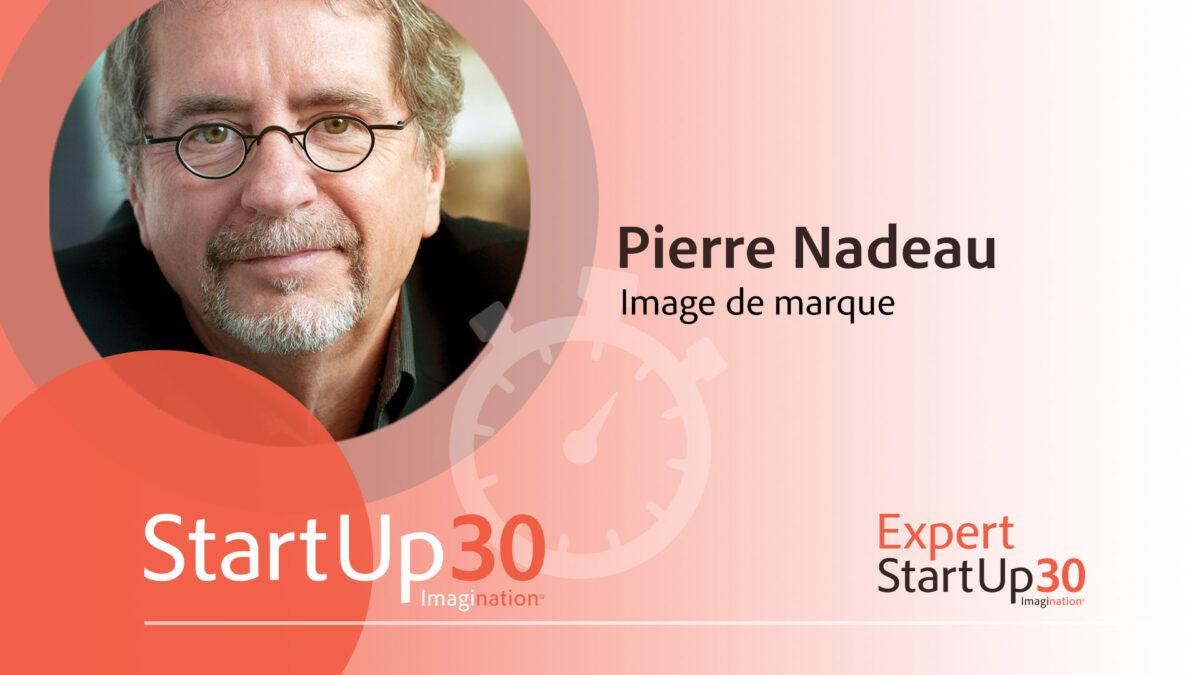 Pierre Nadeau - StartUp30