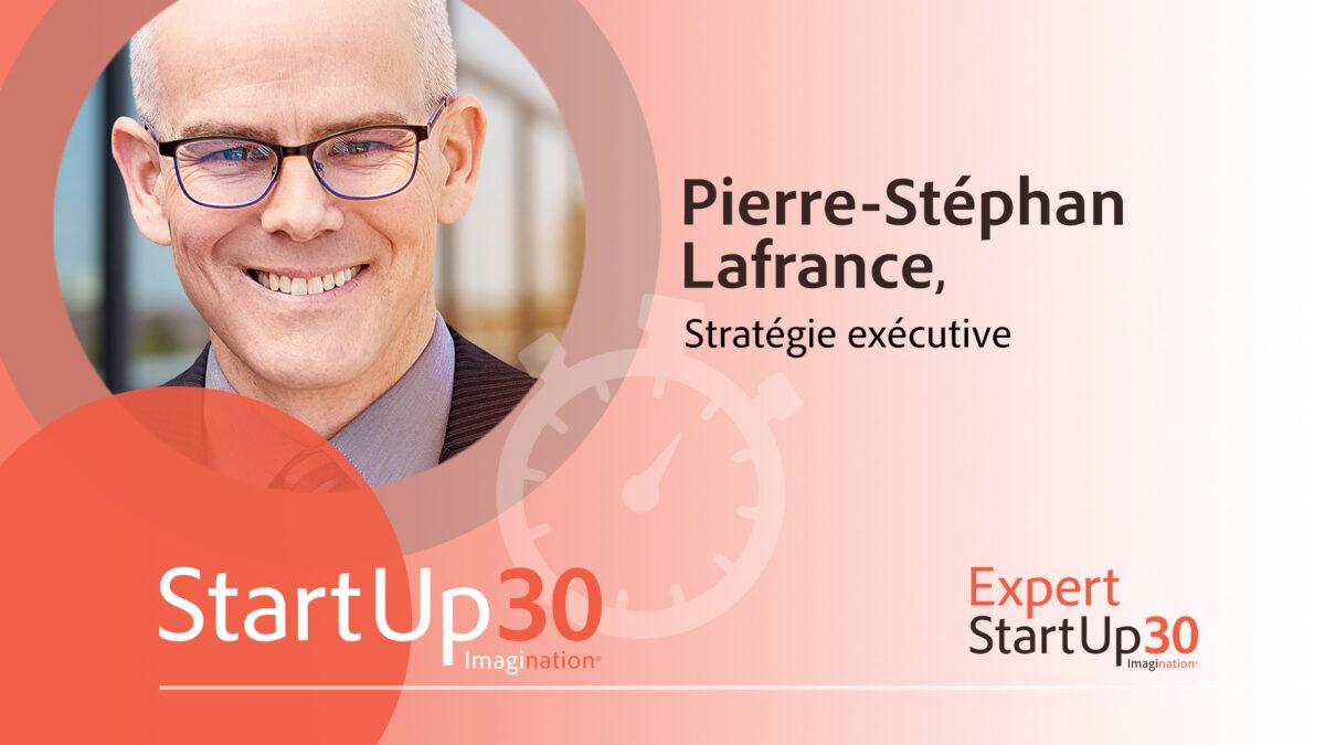 Pierre-Stéfan Lafrance - StartUp30