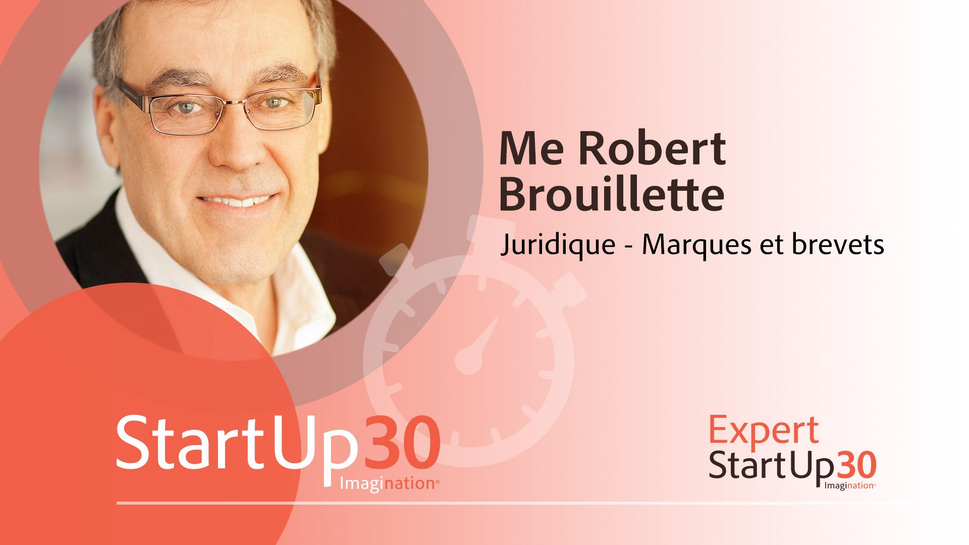 Robert Brouillette - StartUp30
