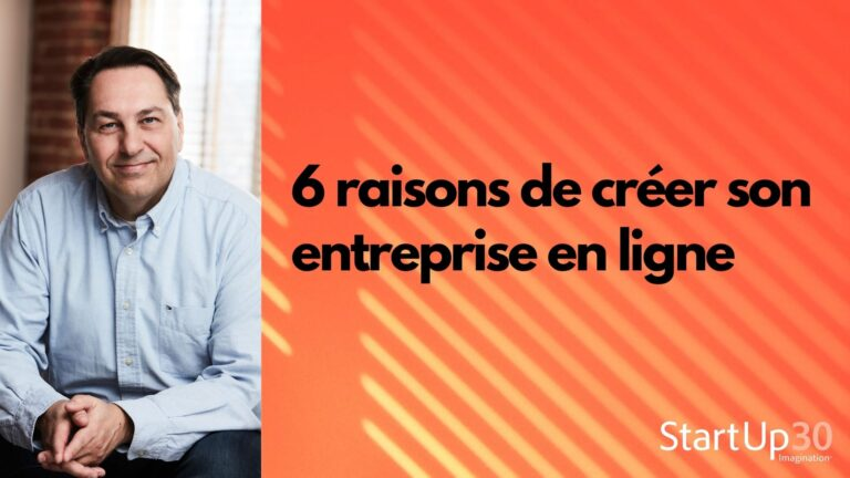 6 raisons de créer son entreprise en ligne